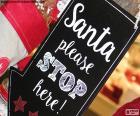 """Un mensaje para Papá Noel, """"Santa please stop here!"""" por favor Santa para aquí"""